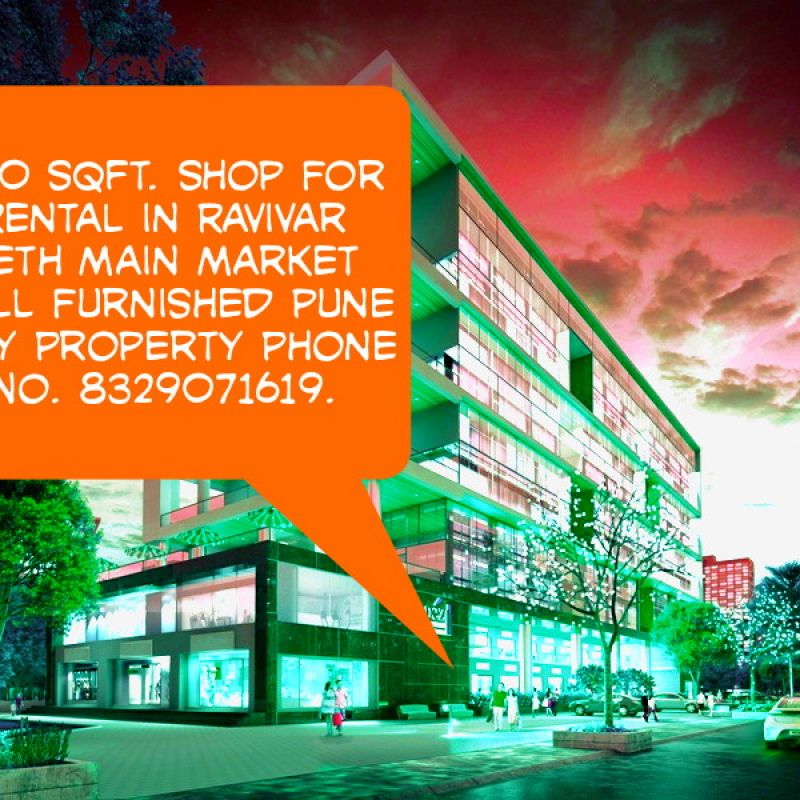 All types properties work in pune RENT AND SALES FLATS AND BUNGLOWS AND SHOP OFFICE SPACE IN PUNE CITY PETH AREA NR BY MARKET KOTHRUDH AREA CONTACT NO